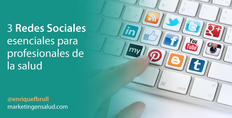 3 Redes Sociales esenciales para profesionales de la salud